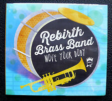 CD Rebirth Brass Band - Move Your Body - New Orleans
