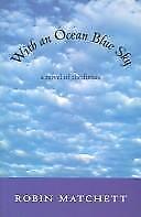 With an Ocean Blue Sky: A Novel of the Future