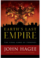 Earth's Last Empire: The Final Game of Thrones Hagee, John Good