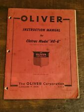 Oliver Instruction Red Manual Cletrac Crawler Bulldozer Tractor AG-6 Feb. 1947 *