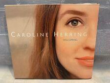 Wellspring by Caroline Herring (Cd, Aug-2003, Jack Of Hearts Recordings)