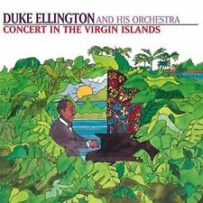 Concert in the Virgin Islands by Duke Ellington/Duke Ellington & His...