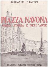 LIBRO PIAZZA NAVONA NELLA STORIA E NELL'ARTE - FRATELLI PALOMBI EDITORI ROMA