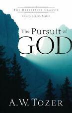 Pursuit of God: By Tozer, A. W Snyder, James L.