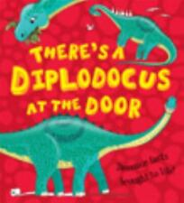 There's a Diplodocus at the Door! by Chris Jarvis