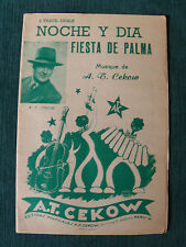 NOCHE Y DIA - FIESTA DE PALMA (2 pasos-dobles) partition de A.T. CEKOW 1954