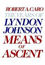 The Years of Lyndon Johnson: Means of Ascent - SEALED FIRST EDITION! - FREE SHIP