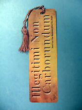 """Illegitimi Non Carborundum"" On A Tasseled Bookmark (mauve tassel) Sku# 4112"