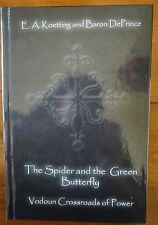 The Spider and the Green Butterfly Author E. A. Koetting and Baron De Prince