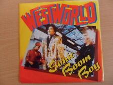 "WESTWORLD  SONIC BOOM BOY    7"" VINYL"