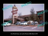 OLD LARGE HISTORIC PHOTO OF FORT WORTH TEXAS, THE WESTERN HILLS HOTEL c1955
