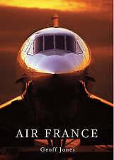 Air France by Geoff Jones (Hardback, 2008)