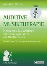 Zeitler, Wolfgang: Auditive Musiktherapie