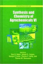 Synthesis and Chemistry of Agrochemicals: Volume VI (ACS Symposium Ser-ExLibrary