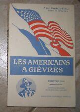 les américains à Gièvres abbé CHAUVEAU AEF US 1917 1918 réédition 1995