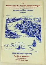 Die Osterreischische Post in Konstantinopel, 1994 reprint of 1903 ediiton