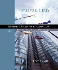 Business Analysis and Valuation: Using Financial Statements, Text and Cases wit