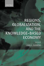 Regions, Globalization, and the Knowledge-Based Economy-ExLibrary