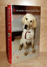 MARLEY & ME: LIFE AND LOVE WITH THE WORLD'S WORST DOG by John Grogan TRU HB 1st!