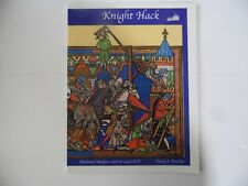 THE KIGHT HACK MEDIEVAL WARFARE 1000 TO 1400 A.D  WARGAMES RULES