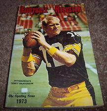 FOOTBALL REGISTER 1973 Edition by The Sporting News QB Terry Bradshaw Pittsburgh