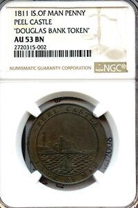 Isle of Man 1811 Penny, PEEL CASTLE, Douglas Bank Token, NGC graded AU-53