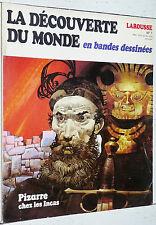 LAROUSSE DECOUVERTE MONDE BANDES DESSINEES N°7 1979 EO PIZARRE CHEZ LES INCAS