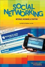 Social Networking: Myspace, Facebook & Twitter (Te