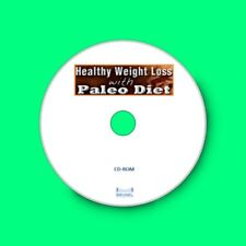 Lose Weight the healthy way.  PALEO Diet, Recipes & Easy Workout Guide on CD-Rom
