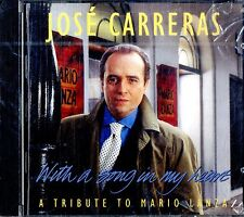JOSE CARRERAS With a Song in My Heart (Tribute to Mario Lanza) CD NEW SEALED