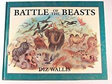Very Good! Battle of the Beasts: by Diz Wallis (HC)