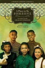 A Place to Be Someone: Growing up with Charles Gordone 170907