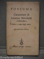 POSTUMA Canzoniere di Lorenzo Stecchetti Mercutio Zanichelli 1958 Letteratura