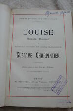 """LOUISE"" de Gustave CHARPENTIER  .  Roman musical"