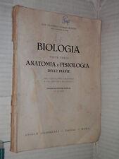 BIOLOGIA ANATOMIA E FISIOLOGIA DELLE PIANTE 3 Francesco Nicolosi Roncati 1940