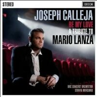 JOSEPH/MERCURIO,STEVEN/BBC CALLEJA - BE MY LOVE-A TRIBUTE TO MARIO LANZA  CD NEU