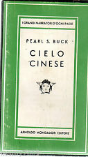LIBRO=Cielo cinese=Pearl S. Buck=2° edizione 1957=