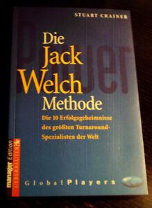 """Stuart Crainer """"Die Jack Welch Methode"""" Die 10 Erfolgsgeheimnisse TB Ueberreuter"""