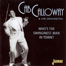 Who's The Swinginest Man In Town - Cab Calloway (2002, CD NEUF)