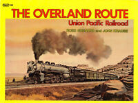 THE OVERLAND ROUTE, Union Pacific Railroad - SEE SEVERAL PHOTOS HEREIN (NEW)