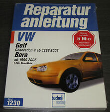 Reparaturanleitung VW Golf 4 IV Typ 1J 1998 - 2003 Bora 1999 - 2005 Diesel TDi