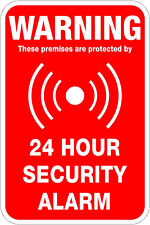 24 Hour Security Alarm, Warning - 12 x 18 A Real Sign. 10 Year 3M Warranty