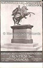 VENEZUELA CARACAS MONUMENTO ERIGIDO EN BARQUISIMETO LIBERTADOR ESTUDIO ROVERSI