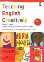 Teaching English Creatively by Teresa Cremin 9781138787025   Brand New