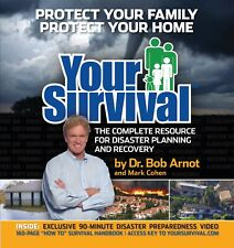 Your Survival Guide : The Complete Resource for Disaster Planning and Recovery