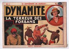 Supplément de Hurrah  n°1. Dynamite la terreur des forbans. récit complet 1939
