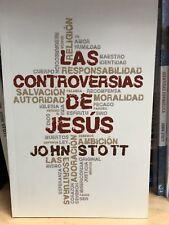 Las Controversias De Jesus John Stott