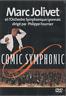 Marc Jolivet Comic Symphonic Dvd Philippe Fournier Orchestre Symphonique De Lyon
