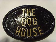 THE DOG HOUSE - HOUSE DOOR PLAQUE SIGN HUSBAND MEN DOG ?