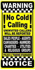 No Canvassers, No Hawkers, Religious Groups, Sales People, No Cold Callers Sign